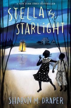 Stella by starlight / Sharon Draper
