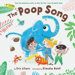 The poop song by Litwin, Eric