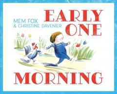 Early one morning by Fox, Mem