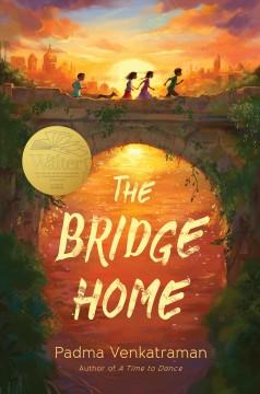 The bridge home / Padma Venkatraman