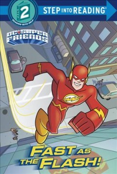 Fast as the Flash! by Webster, Christy