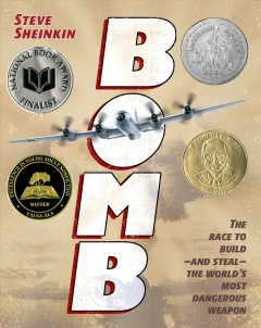 Bomb : the race to build and steal the world