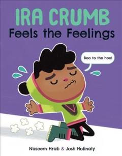 Ira Crumb feels the feelings by Hrab, Naseem